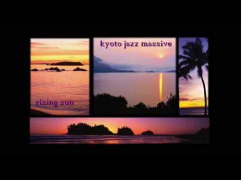 kyoto jazz massive - rising sun