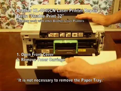 "Brother HL-4040CN Color Laser Printer Repair ""Unable Print 32"""