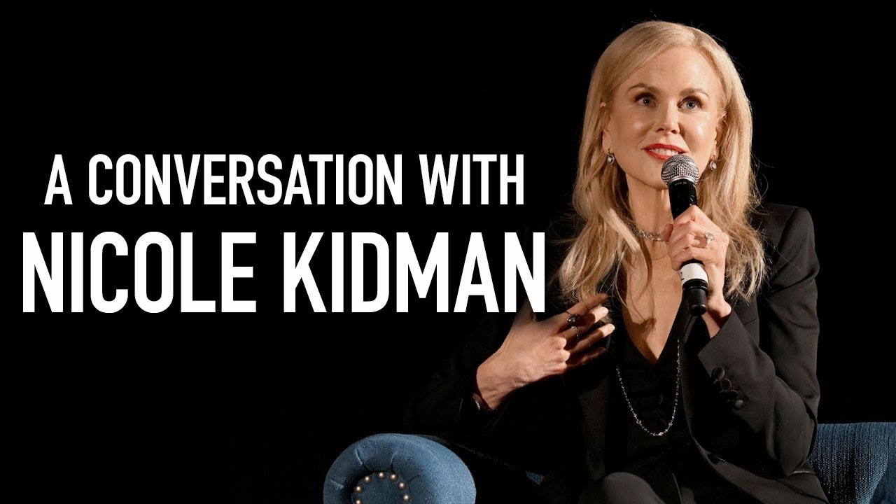 A Conversation with Nicole Kidman