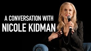 A Conversation with Nicole Kidman