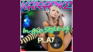 I Must Not Chase the Boys (In the Style of Play) (Karaoke Version)