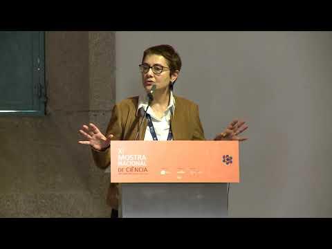 XI Mostra Nacional de Ciência - Sessão de Encerramento - Ana Noronha