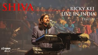 SHIVA - Grammy Winner Ricky Kej | LIVE in India I Trailer