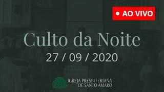 27/09 - Culto da Noite (Ao Vivo)