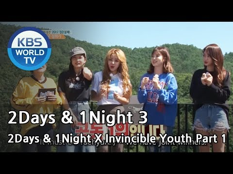 2Days & 1Night Season3 X Invincible Youth 1 [ENG/THAI/2017.10.08]