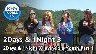 2Days & 1Night Season3 X Invincible Youth 1 [ENG/THA/2017.10.08]