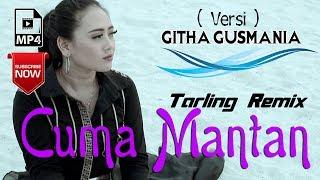 Ita DK - Cuma Mantan - Cover Githa Gusmania [Official]