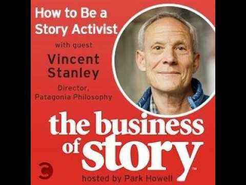 How to Be a Story Activist with Vincent Stanley