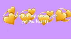 Yellow hearts by Anthony saunders (lyrics)