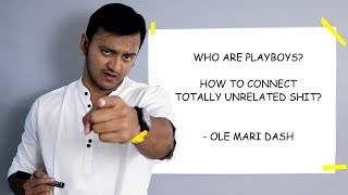 Who are Playboys? - OLE Mari Dash | Connecting the totally unrelated Shits | Plip Plip