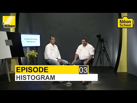 New Nikon School D-SLR Tutorials - Histogram - Episode 3