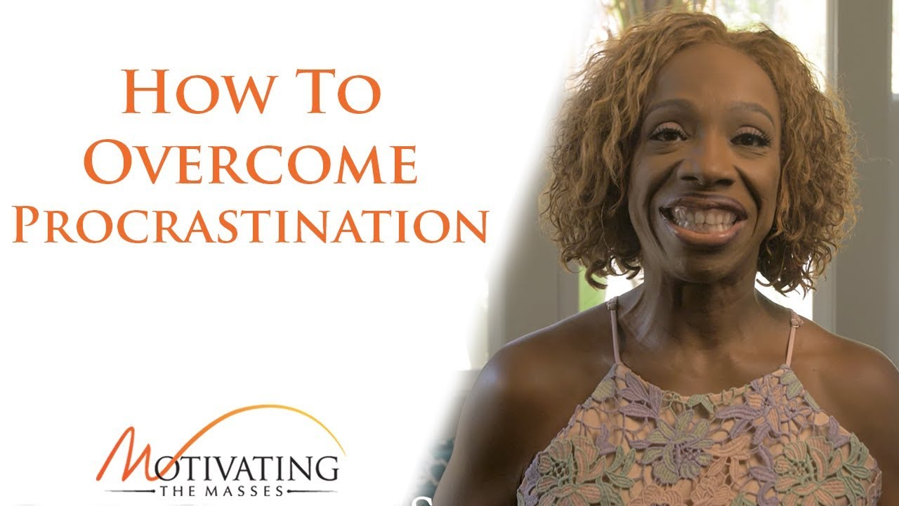 Lisa Nichols - How To Overcome Procrastination