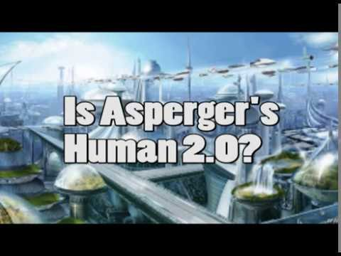 Is Asperger's Human 2.0?