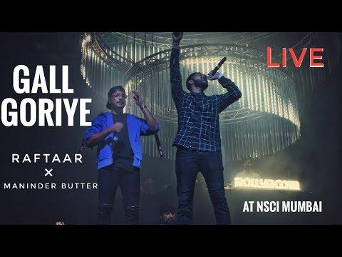 Gall Goriye - Live - Raftaar Feat Maninder Butter - At NSCI Dome Mumbai, Bollyboom