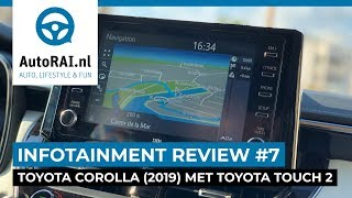 Toyota Corolla (2019) met Toyota Touch 2 - Infotainment Review #7 - AutoRAI TV