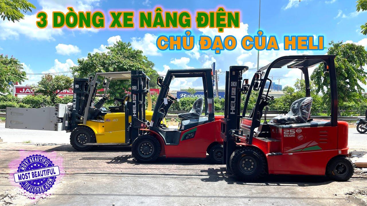 Các mẫu Xe Nâng Điện Ngồi Lái HELI nào đang được bán tại Việt Nam ?