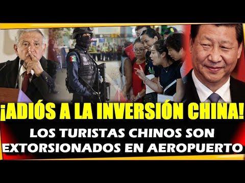 🔴¿CHINA YA NO INVERTIRA N MEXICO? NEGOCIO N RIESGO POR TURISTAS EXTORSIONADOS- ESTADISTICA POLITICA