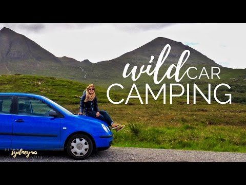 WILD CAMPING by Car | How to in Scotland