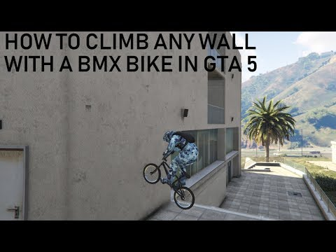 HOW TO CLIMB ANY WALL WITH A BMX BIKE IN GTA 5 (Handcam)