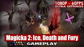 Magicka 2 Ice Death and Fury gameplay PC HD [1080p/60fps]