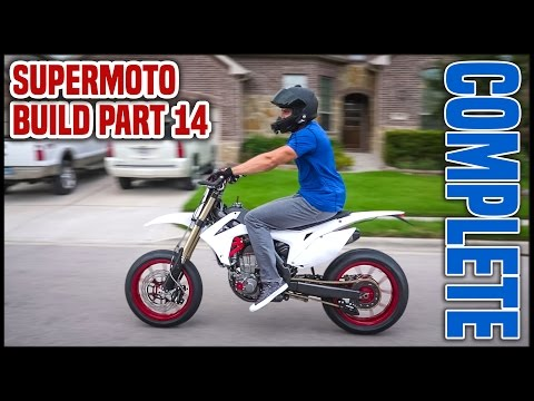 BUILD COMPLETE!! FIRST RIDE!! [Supermoto Build Part 14]