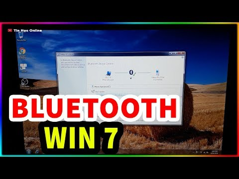 Đủ Trò Với Bluetooth Trên Win 7