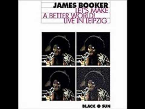 Malaguena A La Louisiana - James Booker (Let's Make A Better World Live In Leipzig)