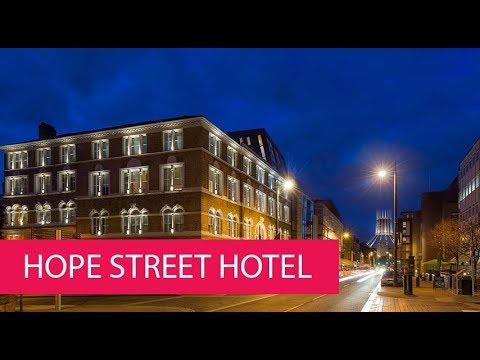 HOPE STREET HOTEL - UNITED KINGDOM, LIVERPOOL