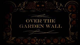 Over the Garden Wall - Episódio 2 - Legendado