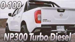 Nissan Navara NP300 Turbo Diesel 0-100kmh Review 2015 2.3L ST Mud Tyres & Lift Kit 2016 4x4 Ep#13