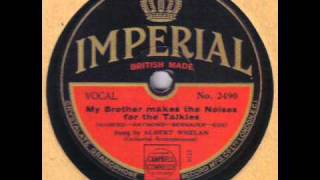ALBERT WHELAN - My Brother Makes The Noises For The Talkies 78 rpm disc