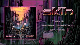 Sikth-Walking Shadows