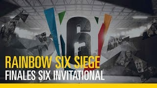 Rainbow Six Siege - Finales Six Invitational