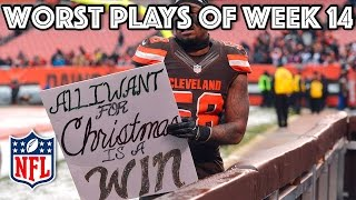 Worst Plays | NFL Week 14 Highlights