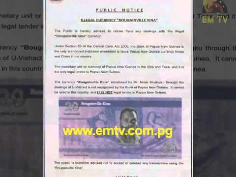Bougainville Kina Illegal