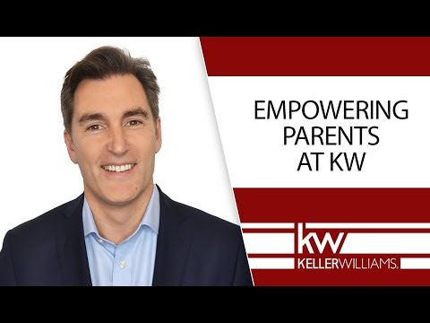 How Can Keller Williams Empower Parents to Build Their Business?