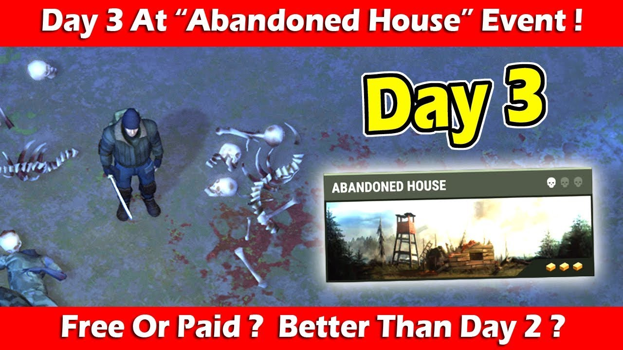 Day 3 Location & Loot At Abandoned House! Last Day On Earth Survival