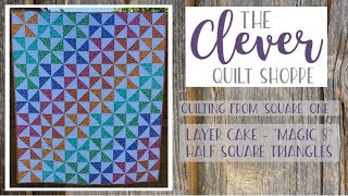 """Quilting from 'Square' One - Half Square Triangles - 'Magic 8' from a Layer Cake (10"""" Squares)"""
