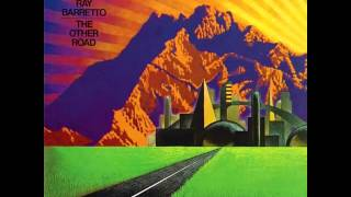 Ray Barretto - (The Other Road)  El Otro Camino