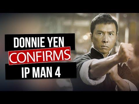 Donnie Yen CONFIRMS Ip Man 4 is in Development