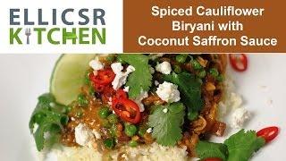 Spiced Cauliflower Biryani With Coconut Saffron Sauce