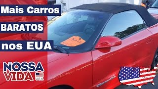 Mais Carros BARATOS para Vocês - Nossa Vida USA