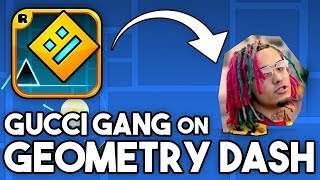 g u c c i  g a n g | Geometry Dash Layout