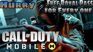 Call Of Duty Mobile Battle Pass\Royal Pass For Free To All 100% Working || Hurry
