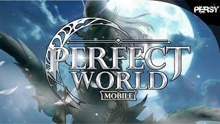 【PWM】Perfect World Mobile - Servidor Global