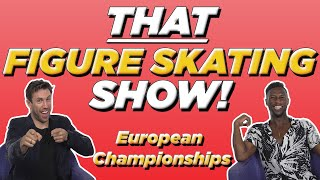 Papadakis & Cizeron Dethroned, Russian Takeover At European Championships | THAT FIGURE SKATING SHOW