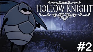 Hollow Knight #2 - НОВЫЕ ЗНАКОМЫЕ И ЛОКАЦИИ