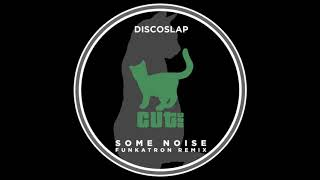 Обложка Discoslap Amp Funkatron Some Noise Funkatron Remix Cut Rec Promos