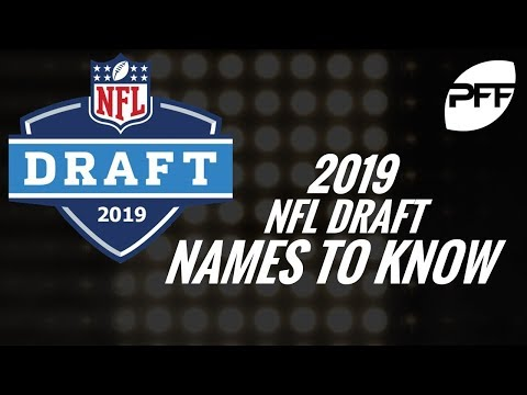 2019 NFL Draft names to know | PFF