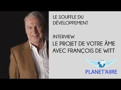 Le projet de votre âme - François de Witt